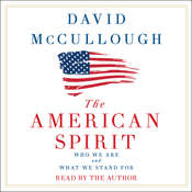 The American Spirit Audiobook, by David McCullough