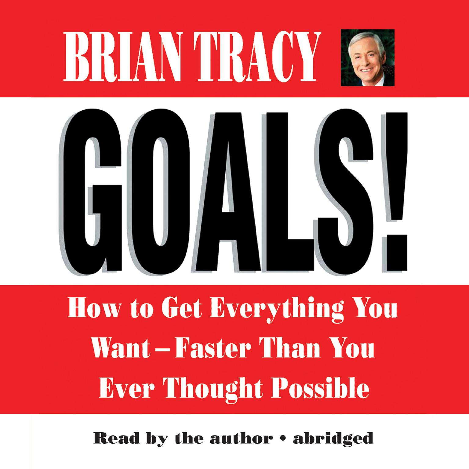 Printable Goals!: How to Get Everything You Want—Faster Than You Ever Thought Possible Audiobook Cover Art
