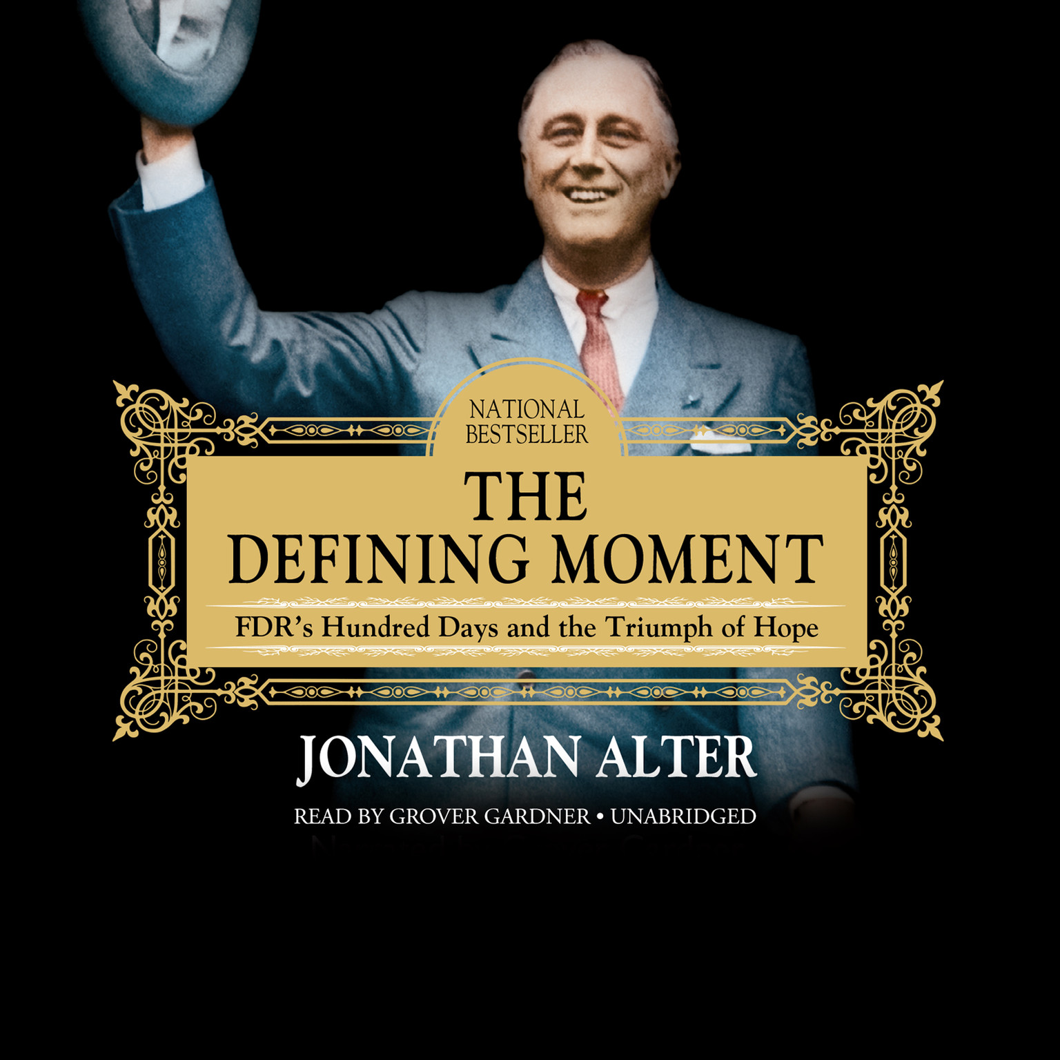 Printable The Defining Moment: FDR's Hundred Days and the Triumph of Hope Audiobook Cover Art