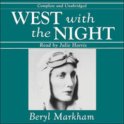 West with the Night, by Beryl Markham