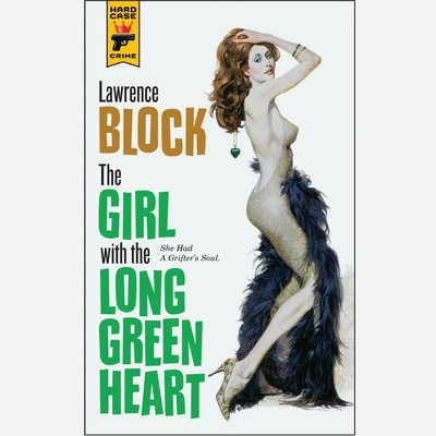 The Girl with the Long Green Heart Audiobook, by Lawrence Block