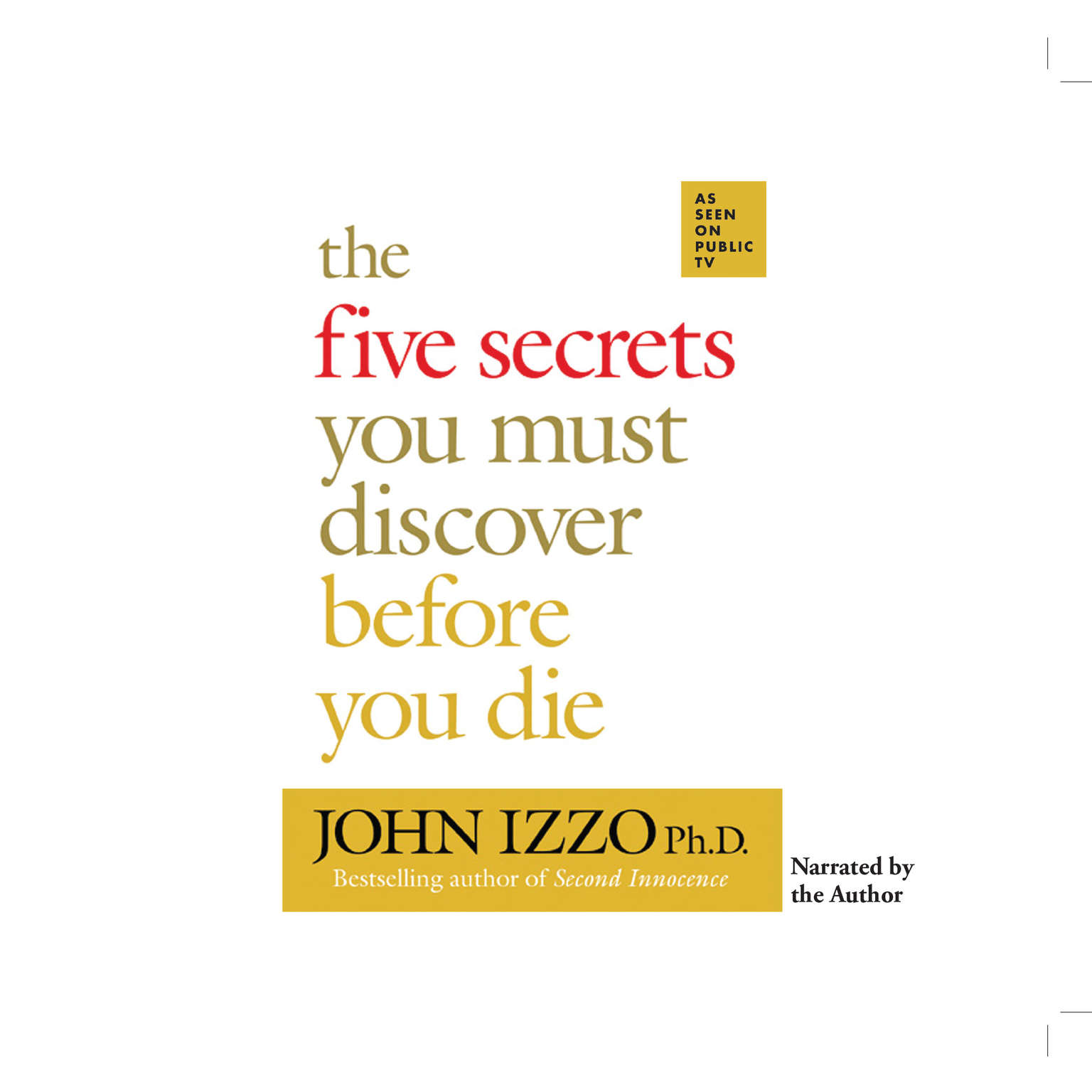 Printable The Five Secrets You Must Discover Before You Die Audiobook Cover Art