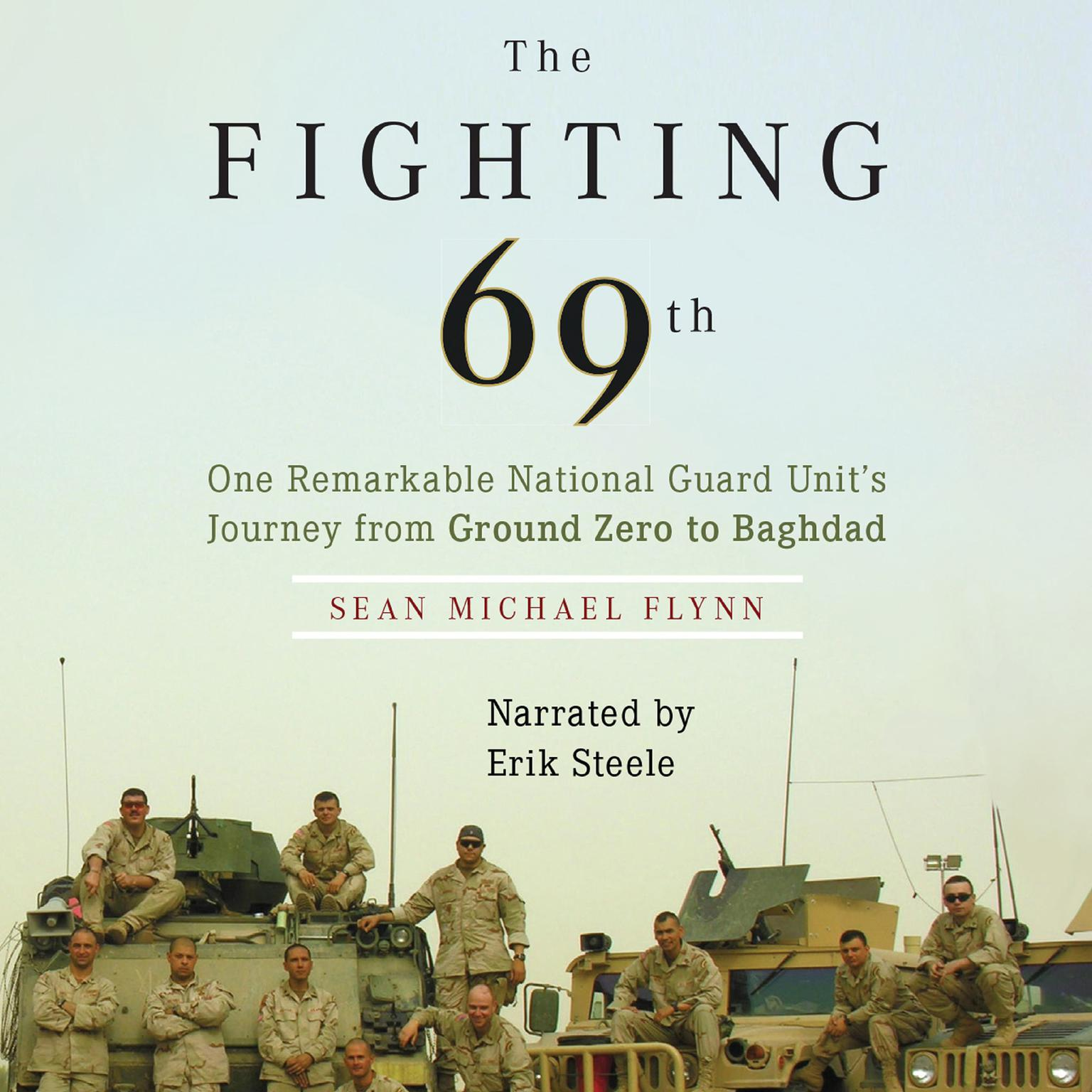 Printable The Fighting 69th: One Remarkable National Guard Unit's Journey from Ground Zero to Baghdad Audiobook Cover Art