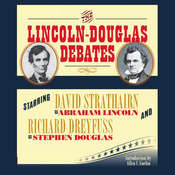 The Lincoln-Douglas Debates Audiobook, by Abraham Lincoln