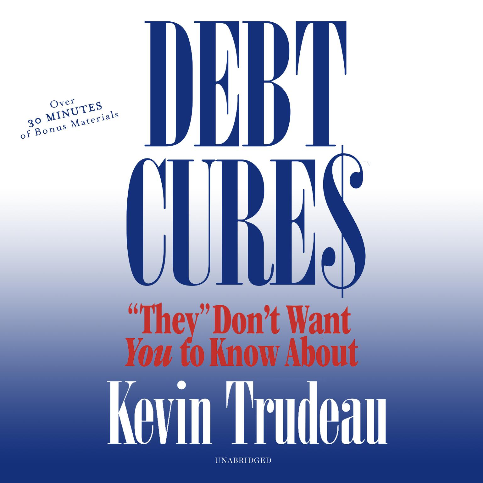 "Printable Debt Cures ""They"" Don't Want You to Know About Audiobook Cover Art"