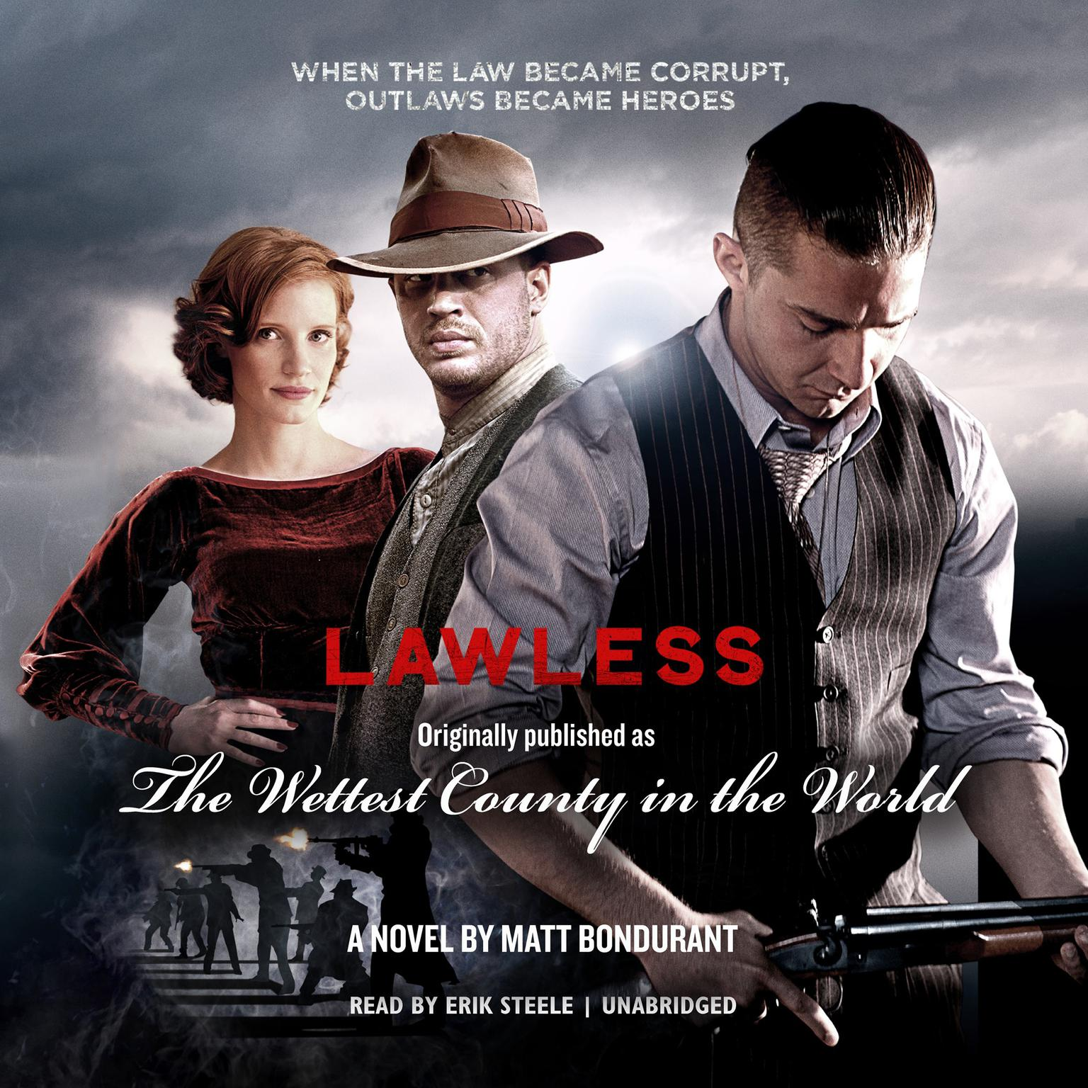 Printable Lawless: Originally Published as The Wettest County in the World Audiobook Cover Art