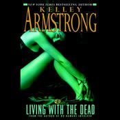 Living with the Dead, by Kelley Armstrong