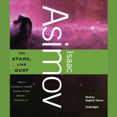 The Stars, Like Dust Audiobook, by Isaac Asimov