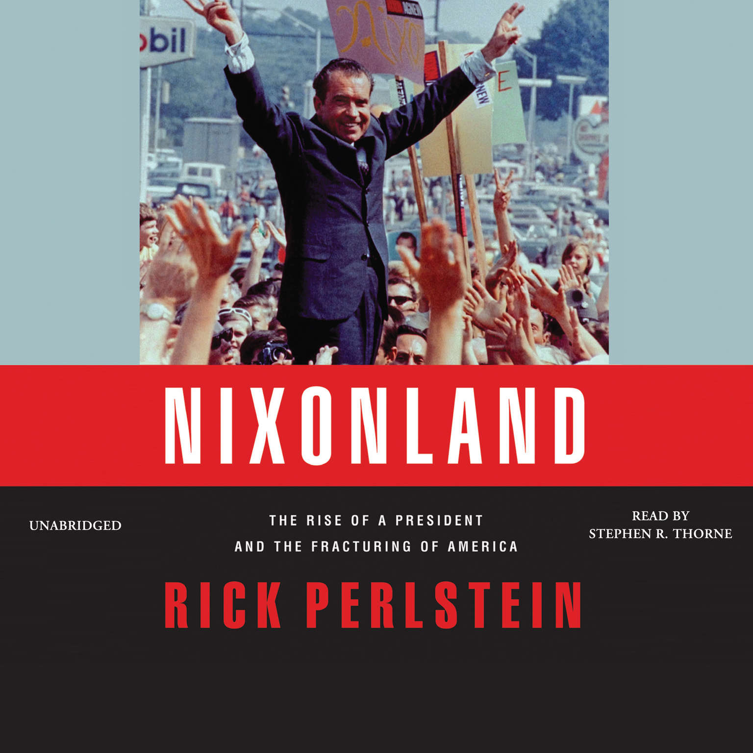 Printable Nixonland: The Rise of a President and the Fracturing of America Audiobook Cover Art