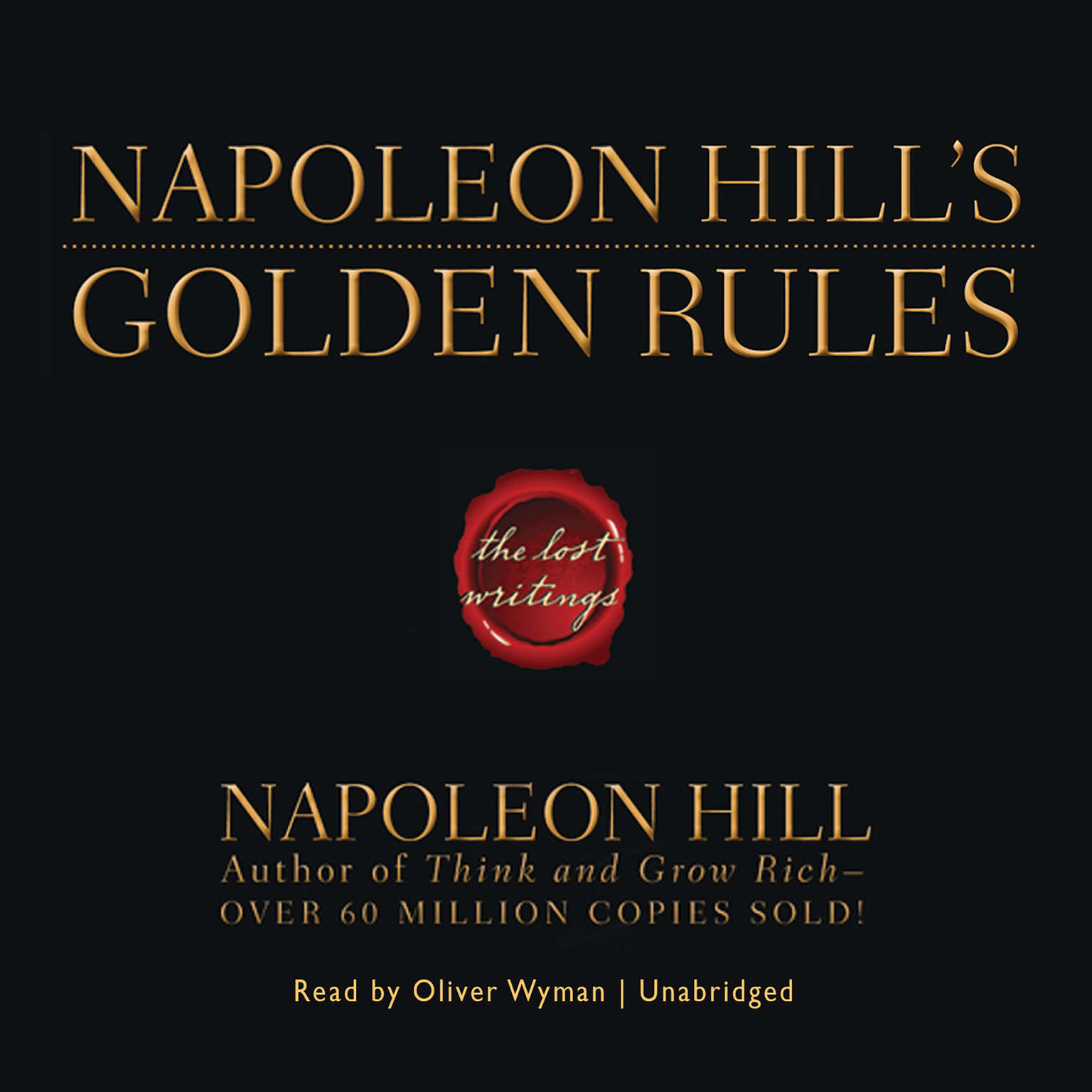 Printable Napoleon Hill's Golden Rules: The Lost Writings Audiobook Cover Art
