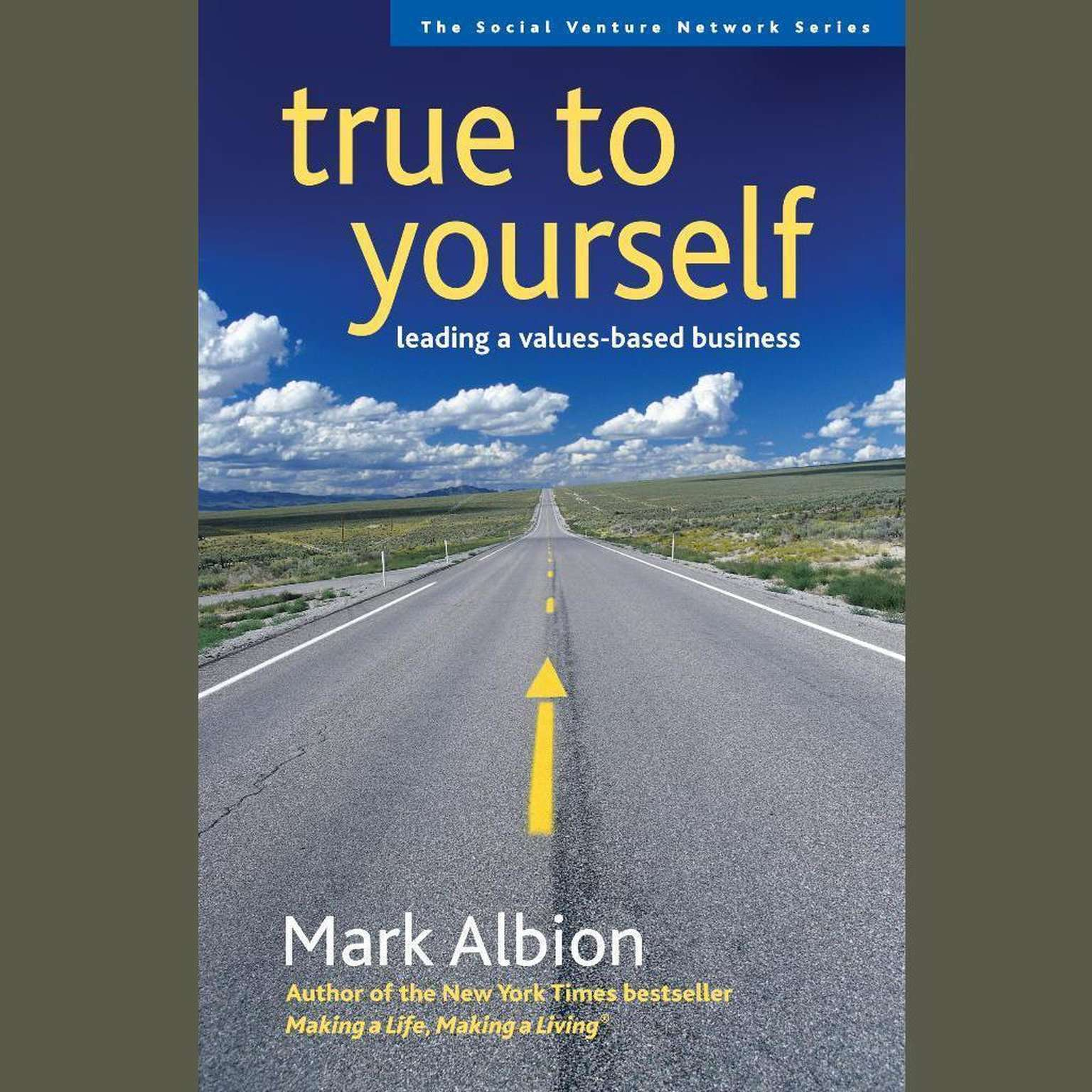 Printable True to Yourself: Leading a Values-Based Business Audiobook Cover Art