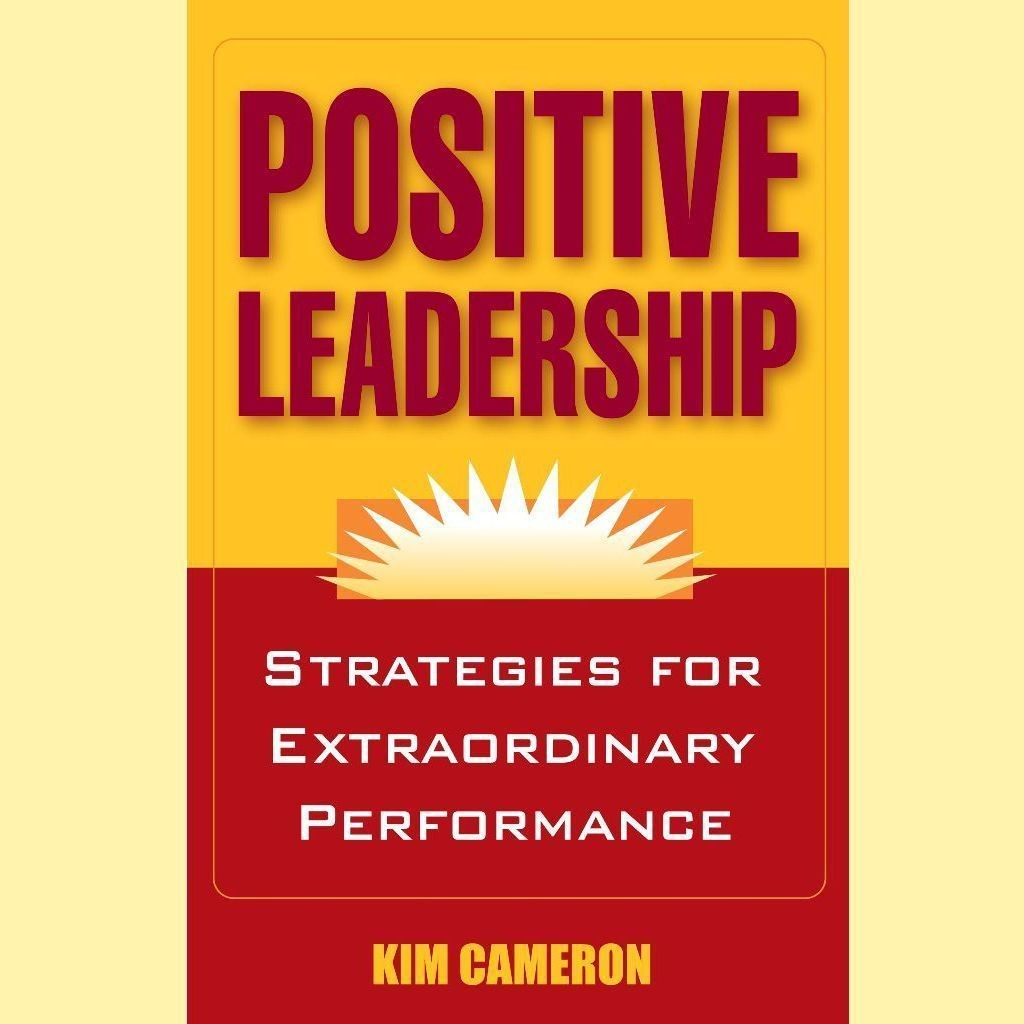 Printable Positive Leadership: Strategies for Extraordinary Performance Audiobook Cover Art