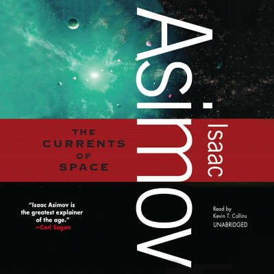 The Currents of Space Audiobook, by Isaac Asimov