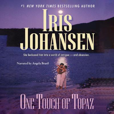 One Touch of Topaz Audiobook, by Iris Johansen