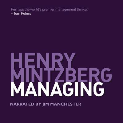 Managing Audiobook, by Henry Mintzberg