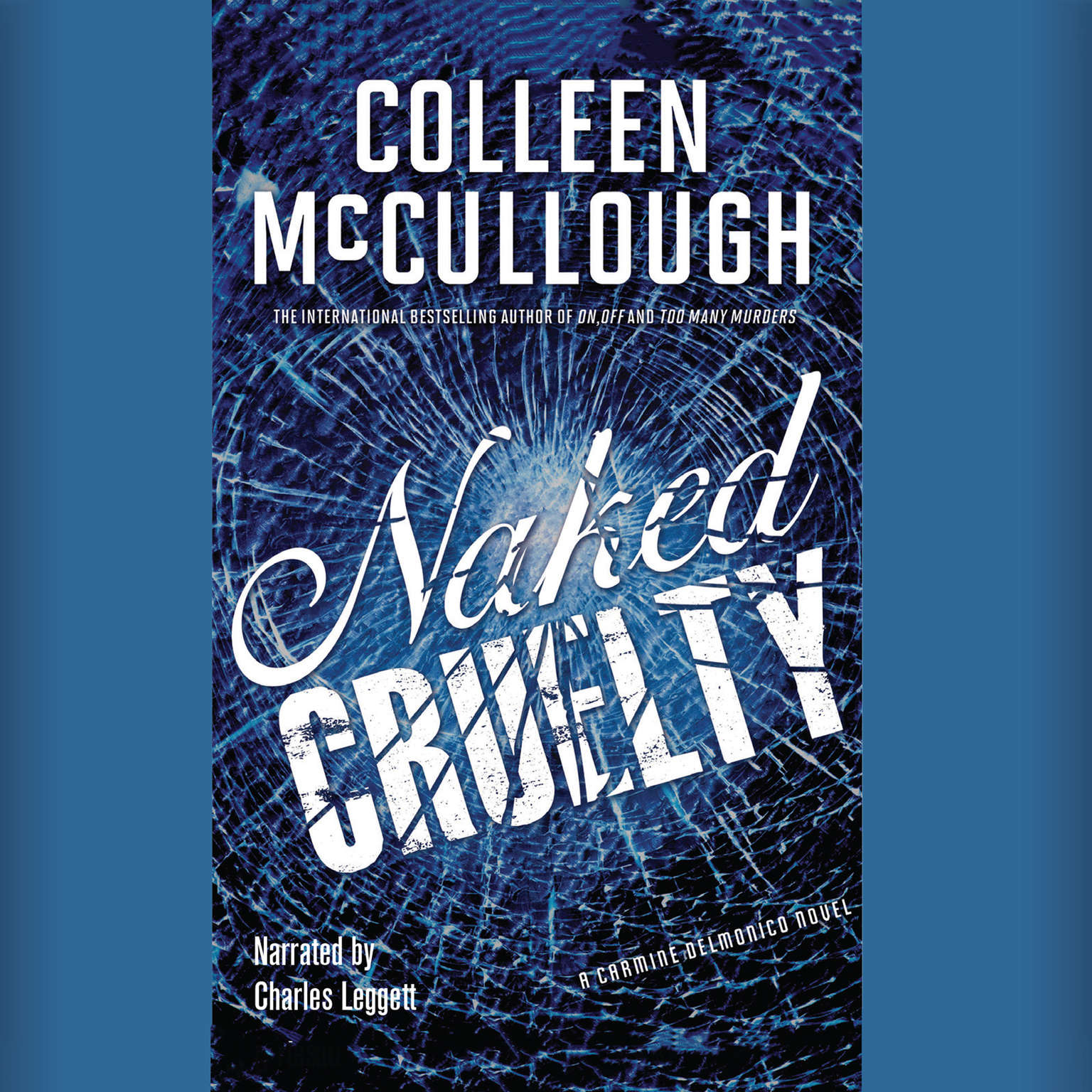 Printable Naked Cruelty: A Carmine Delmonico Novel Audiobook Cover Art