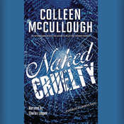 Naked Cruelty: A Carmine Delmonico Novel, by Colleen McCullough