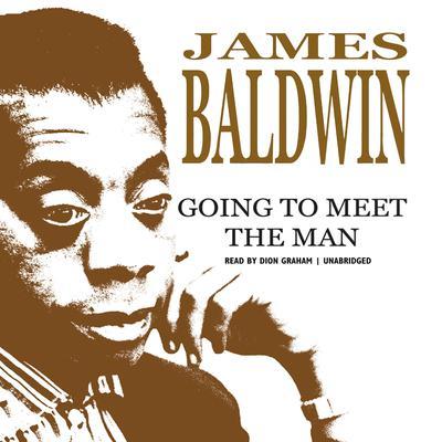 Going to Meet the Man Audiobook, by James Baldwin