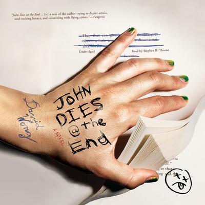 John Dies at the End Audiobook, by David Wong