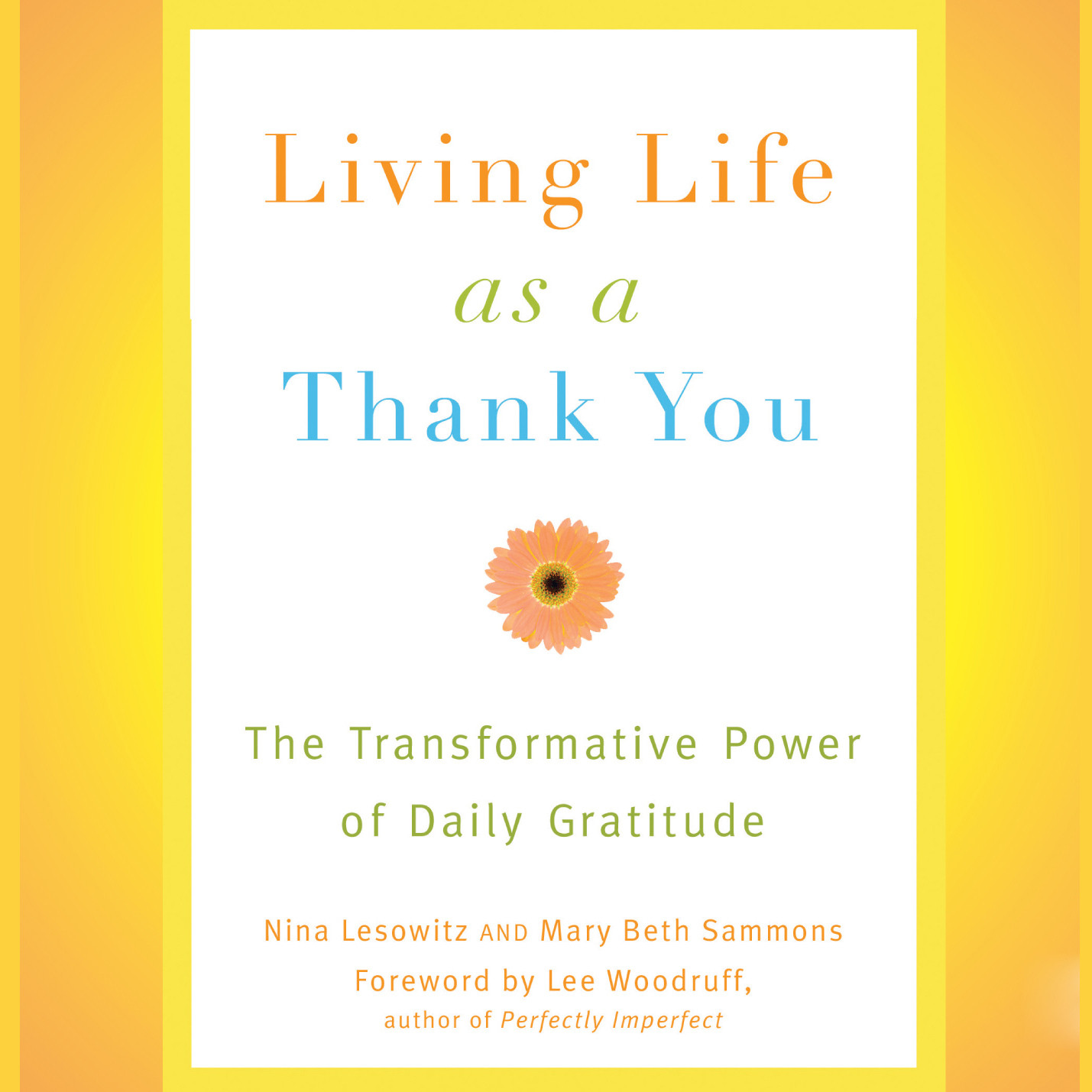Printable Living Life as a Thank You: The Transformative Power of Daily Gratitude Audiobook Cover Art