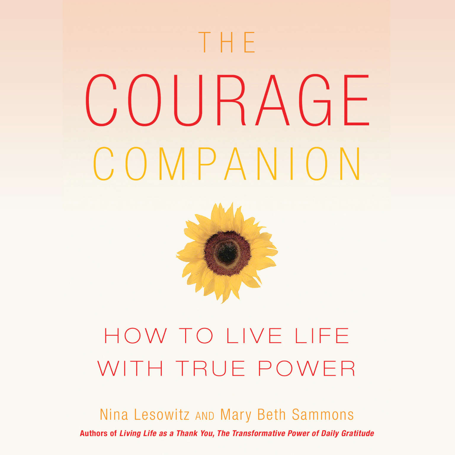 Printable The Courage Companion: How to Live Life with True Power Audiobook Cover Art
