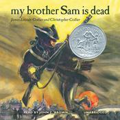 My Brother Sam Is Dead Audiobook, by James Lincoln Collier, Christopher Collier