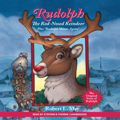 Rudolph the Red-Nosed Reindeer Audiobook, by Robert L. May