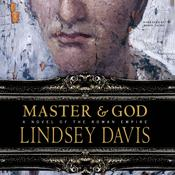 Master and God: A Novel of the Roman Empire Audiobook, by Lindsey Davis