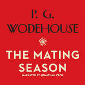 The Mating Season, by P. G. Wodehouse