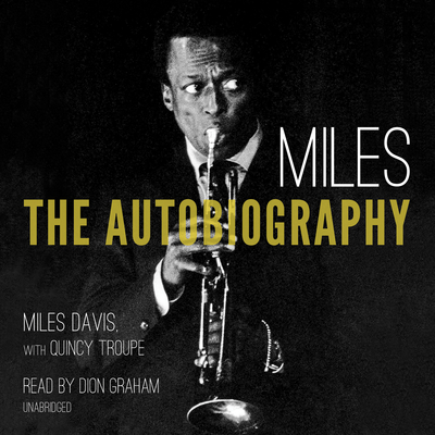 Miles: The Autobiography Audiobook, by