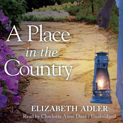 A Place in the Country Audiobook, by Elizabeth Adler