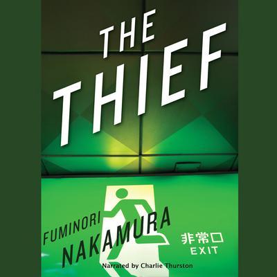The Thief Audiobook, by Fuminori Nakamura
