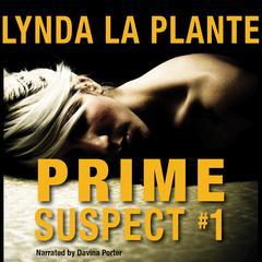 Prime Suspect #1 Audiobook, by Lynda La Plante
