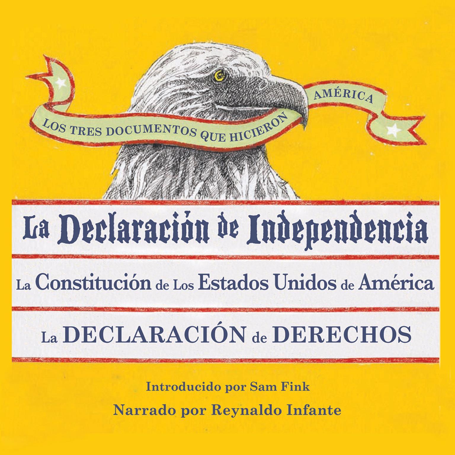 Printable Los Tres Documentos que Hicieron América [The Three Documents That Made America, in Spanish]: La Declaración de Independencia, La Constitución de los Estados Unidos, y La Carta de Derechos Audiobook Cover Art