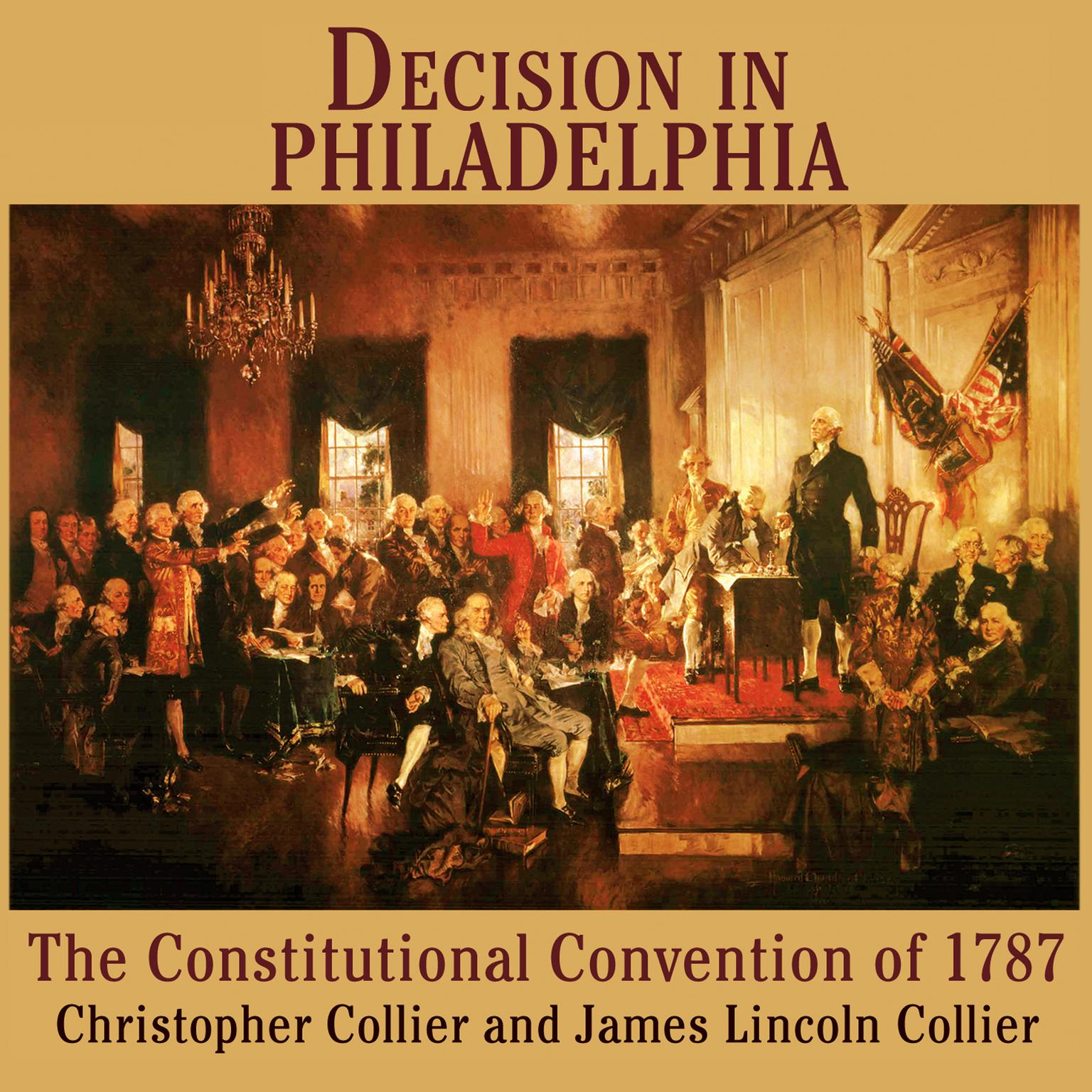 Printable Decision in Philadelphia: The Constitutional Convention of 1787 Audiobook Cover Art