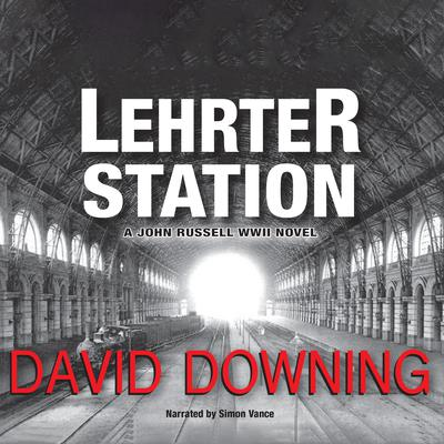 Lehrter Station Audiobook, by David Downing