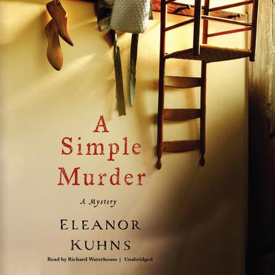A Simple Murder Audiobook, by Eleanor Kuhns