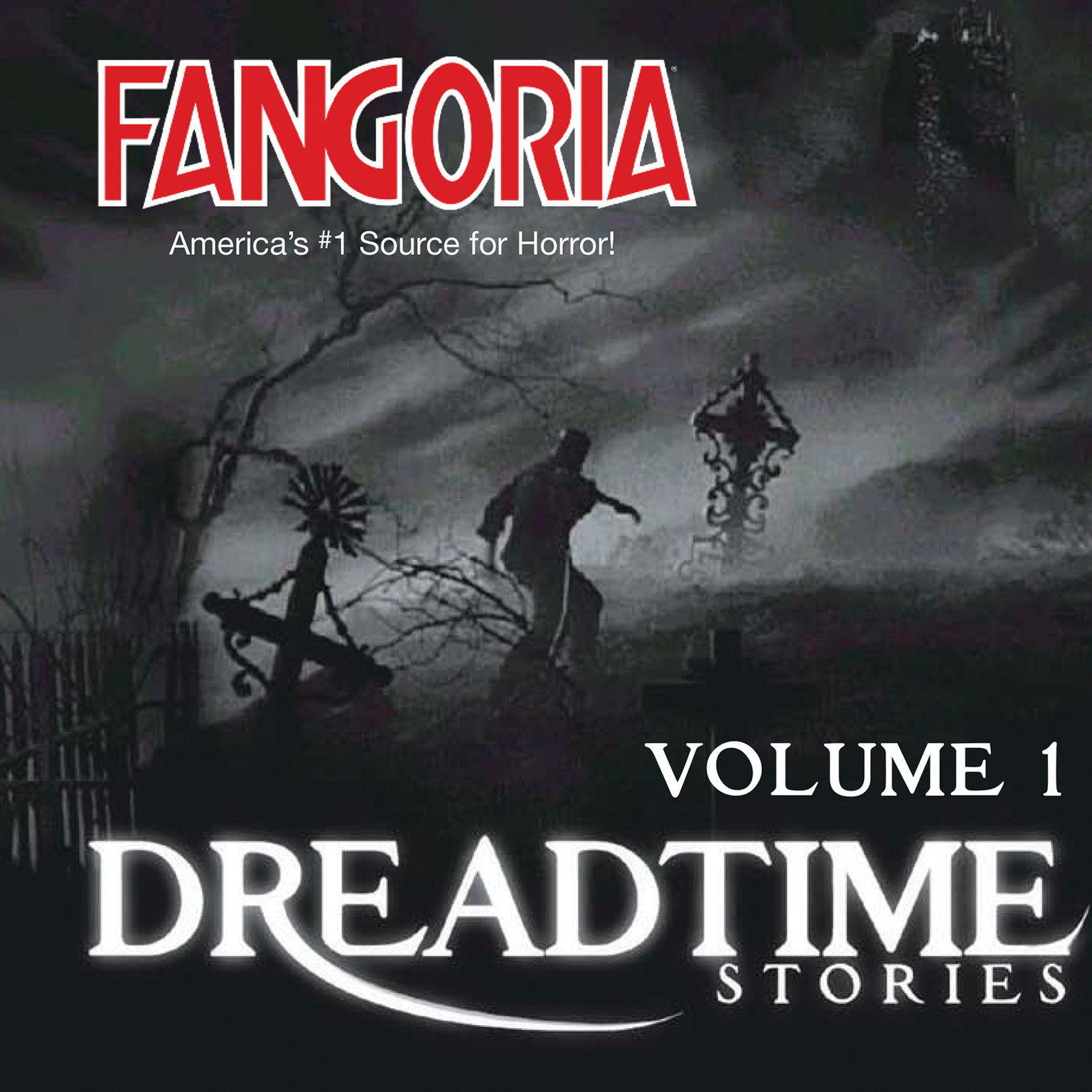 Printable Fangoria's Dreadtime Stories, Vol. 1 Audiobook Cover Art