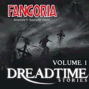 Fangoria's Dreadtime Stories, Vol. 1, by Fangoria