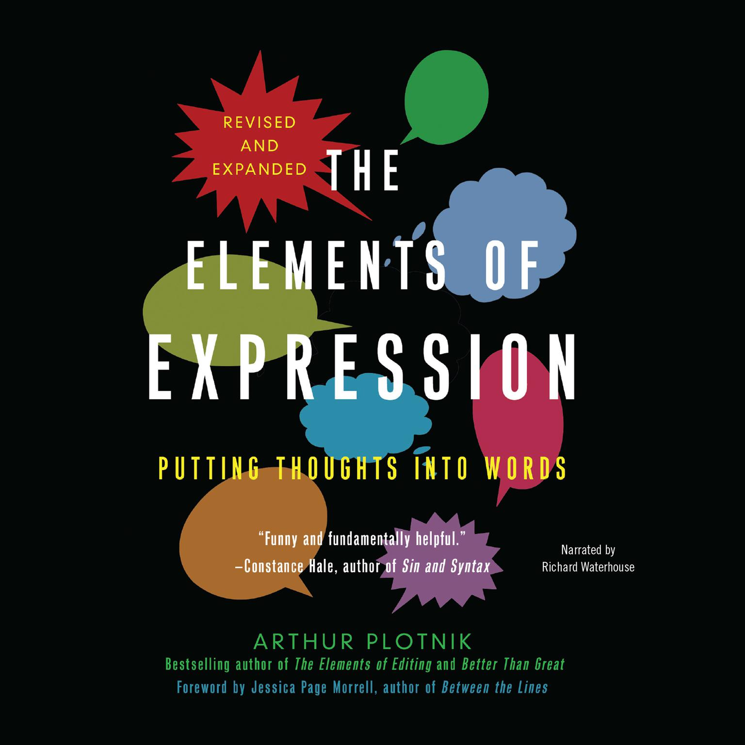 Printable The Elements of Expression, Revised and Expanded Edition: Putting Thoughts into Words Audiobook Cover Art