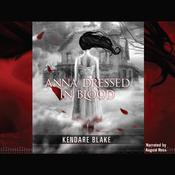 Anna Dressed in Blood, by Kendare Blake