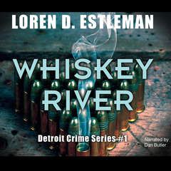 Whiskey River Audiobook, by Loren D. Estleman