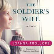 The Soldier's Wife: A Novel, by Joanna Trollope