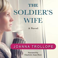 The Soldier's Wife: A Novel Audiobook, by Joanna Trollope