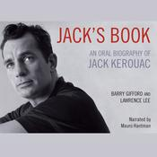 Jack's Book: An Oral Biography of Jack Kerouac, by Barry Gifford, Lawrence Lee