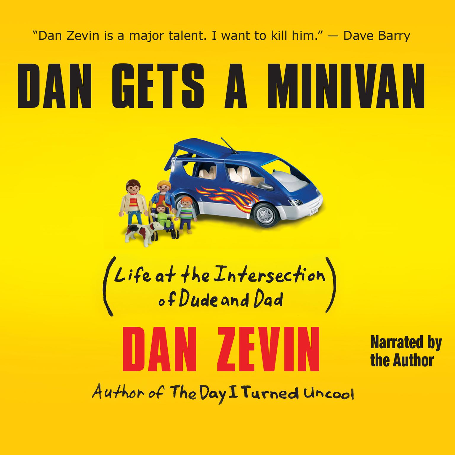 Printable Dan Gets a Minivan: Life at the Intersection of Dude and Dad Audiobook Cover Art
