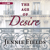 The Age of Desire Audiobook, by Jennie Fields