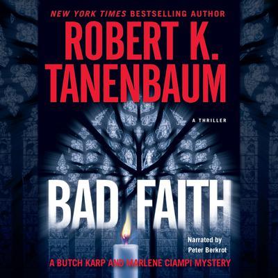 Bad Faith Audiobook, by Robert K. Tanenbaum