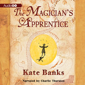 The Magician's Apprentice Audiobook, by Kate Banks