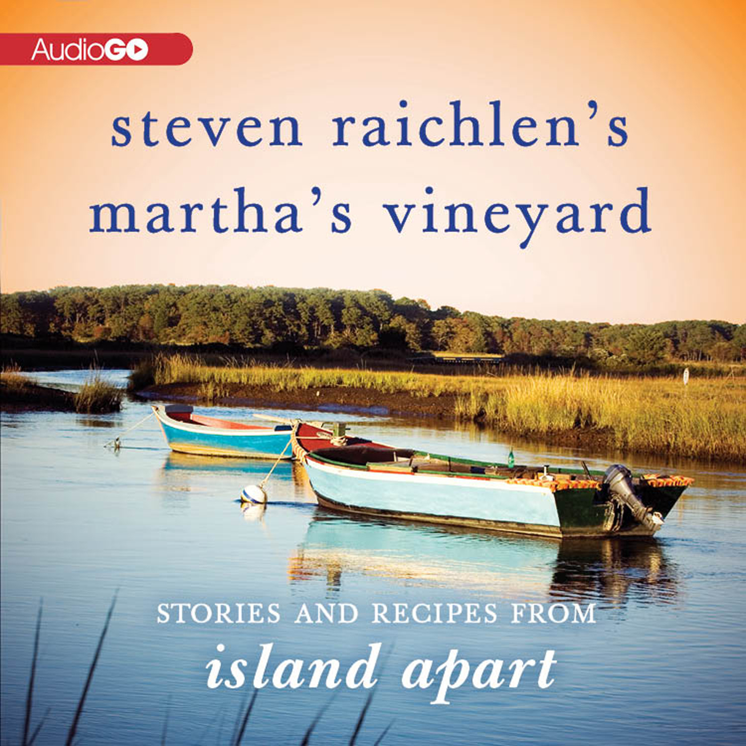 Printable Steven Raichlen's Martha's Vineyard: Stories and Recipes from Island Apart  Audiobook Cover Art